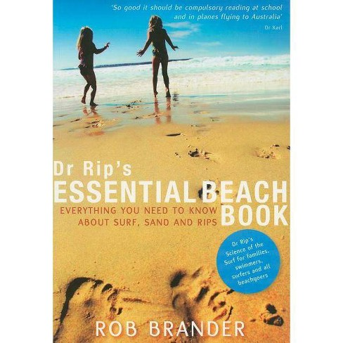 Dr. Rip's Essential Beach Book - by  Rob Brander (Paperback) - image 1 of 1