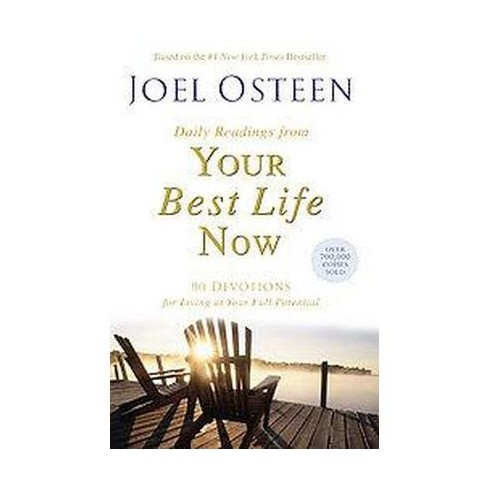 Daily Readings From Your Best Life Now Reprint Paperback By Joel