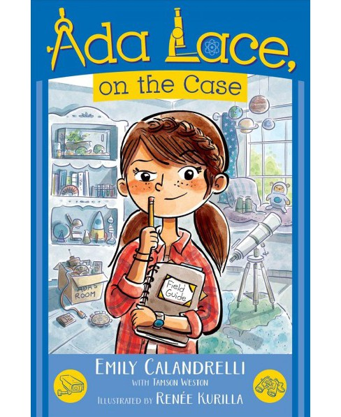 Ada Lace, on the Case -  (Ada Lace Adventures) by Emily Calandrelli (Paperback) - image 1 of 1