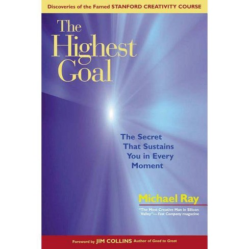 The Highest Goal - by  Michael Ray (Paperback) - image 1 of 1