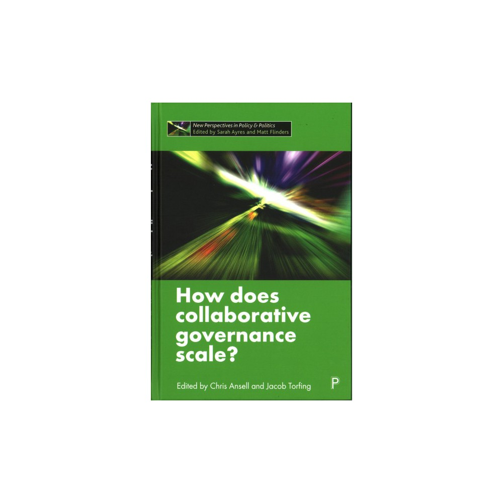 How Does Collaborative Governance Scale? - (Hardcover)