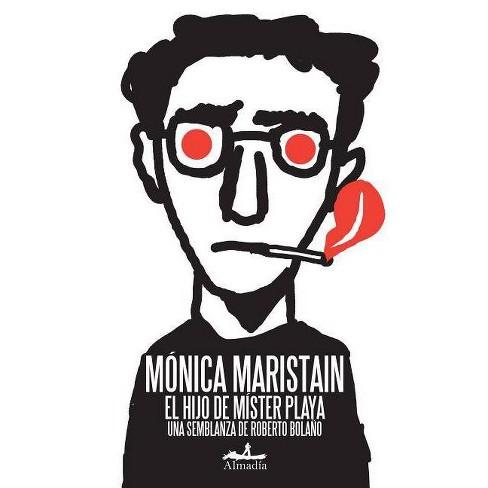 El Hijo de Mister Playa - by  Maonica Maristain (Paperback) - image 1 of 1