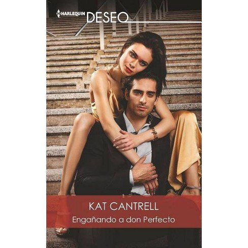 Enga�ando a Don Perfecto - by  Kat Cantrell (Paperback) - image 1 of 1