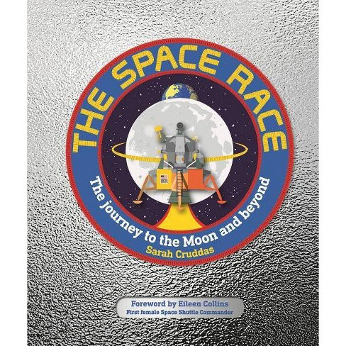 The Space Race - by  Sarah Cruddas (Hardcover) - image 1 of 1