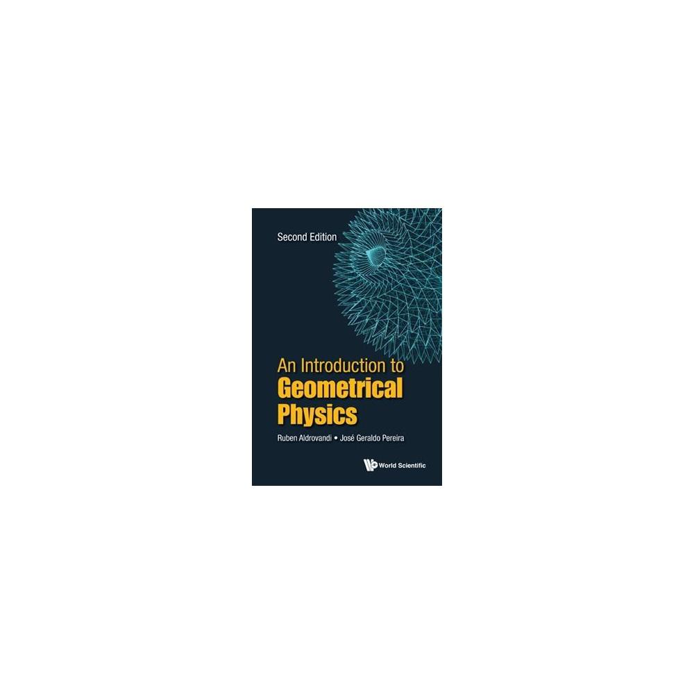 Introduction to Geometrical Physics (Hardcover) (Ruben Aldrovandi)