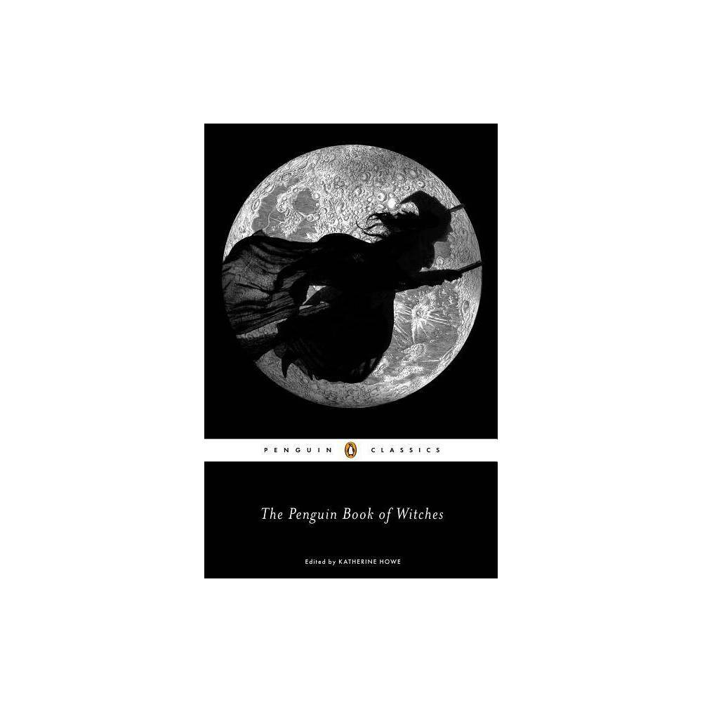 The Penguin Book Of Witches By Katherine Howe Paperback