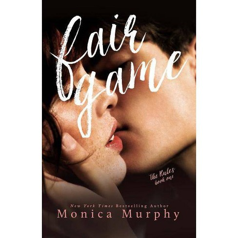 Fair Game - (Rules) by  Monica Murphy (Paperback) - image 1 of 1