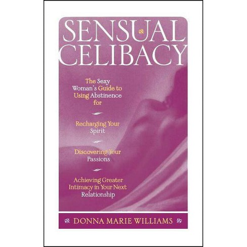 Sensual Celibacy - by  Donna Marie Williams (Paperback) - image 1 of 1