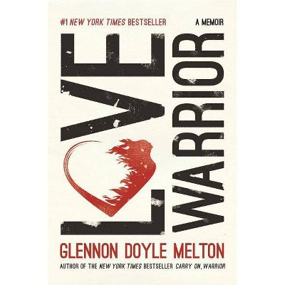 Love Warrior (Hardcover) (Glennon Doyle Melton)