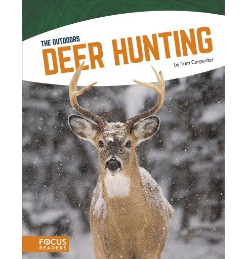 Deer Hunting -  Reprint (The Outdoors) by Tom Carpenter (Paperback) - image 1 of 1