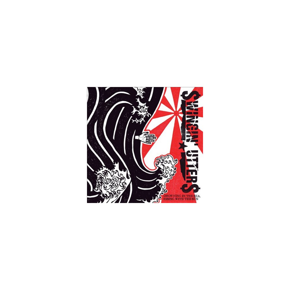 Swingin' Utters - Drowning In The Sea Rising With The S (CD)