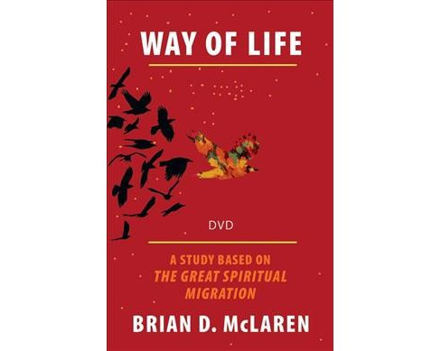 Way of Life : A Study Based on the the Great Spiritual Migration (Hardcover) (Brian D. McLaren) - image 1 of 1