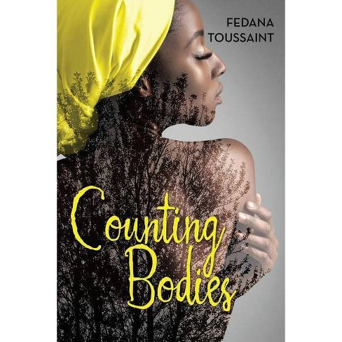 Counting Bodies - by  Fedana Toussaint (Paperback) - image 1 of 1