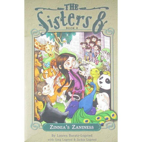 Zinnia's Zaniness - (Sisters Eight) by  Lauren Baratz-Logsted (Paperback) - image 1 of 1