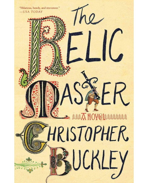 Relic Master (Reprint) (Paperback) (Christopher Buckley) - image 1 of 1