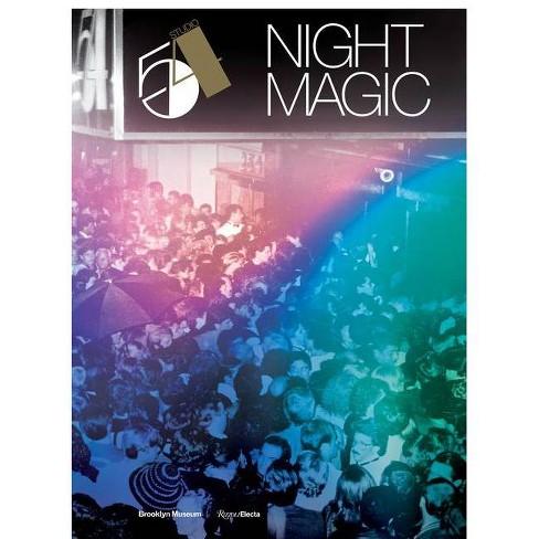 Studio 54: Night Magic - by  Matthew Yokobosky (Hardcover) - image 1 of 1