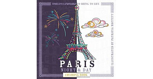 Paris Night & Day Coloring Book (Paperback) - image 1 of 1