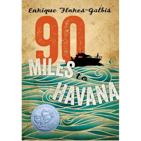 90 Miles to Havana - by  Enrique Flores-Galbis (Paperback) - image 1 of 1