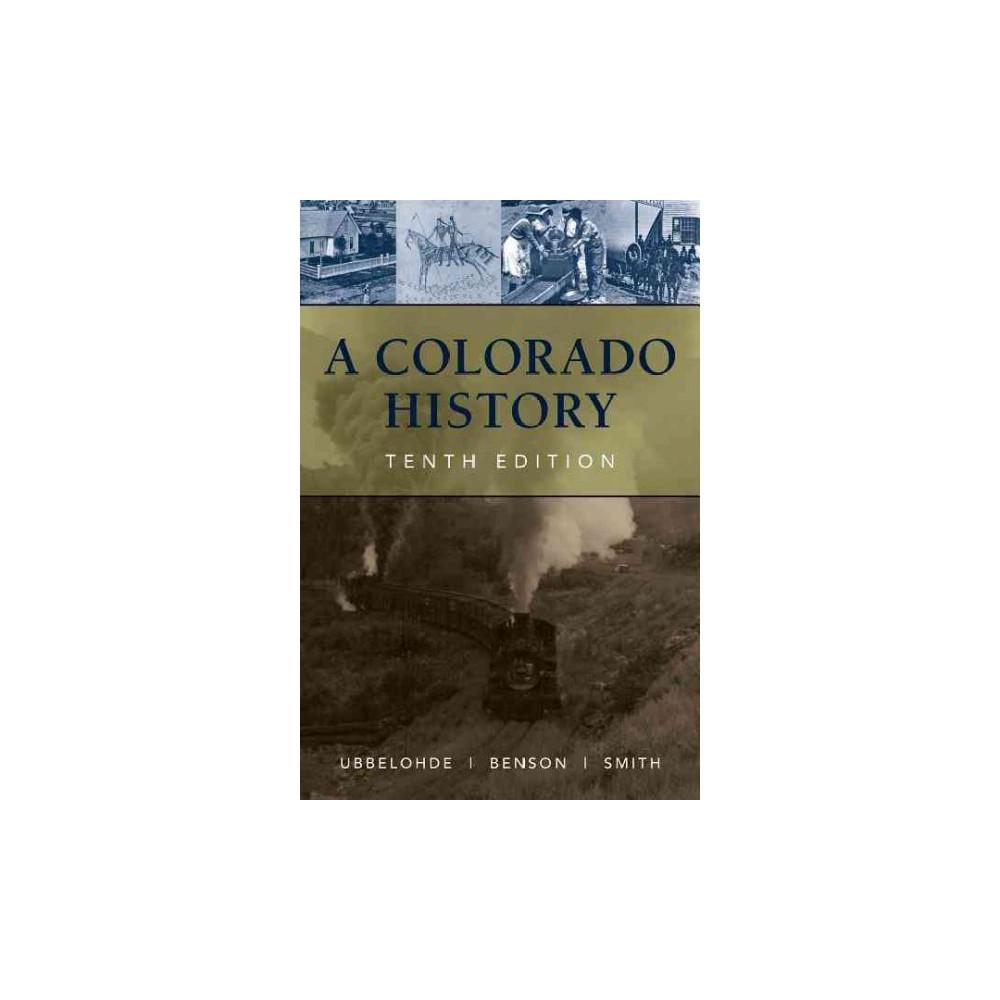 Colorado History (Revised) (Paperback) (Carl Ubbelohde)