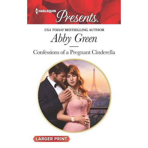 Confessions of a Pregnant Cinderella - (Rival Spanish Brothers, 1) Large Print by  Abby Green (Paperback) - image 1 of 1