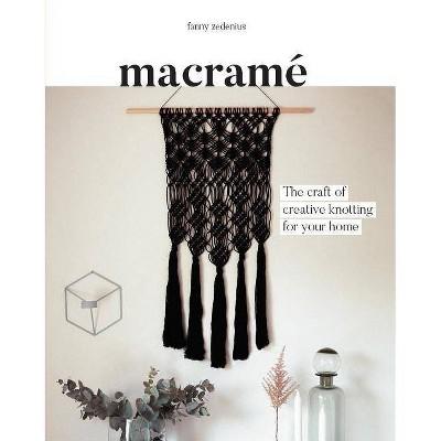 Macrame - by Fanny Zedenius (Paperback)