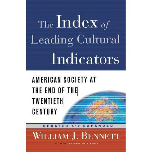 The Index of Leading Cultural Indicators - by  William J Bennett (Paperback) - image 1 of 1