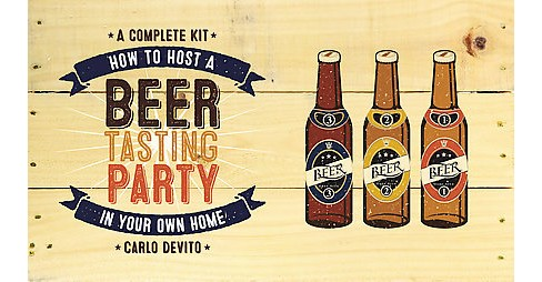 How to Host a Beer Tasting Party in Your Own Home (Hardcover) (Carlo Devito & Joshua M. Bernstein & - image 1 of 1