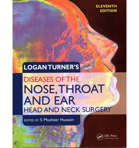 Logan Turner's Diseases of the Nose, Throat and Ear : Head and Neck Surgery (Paperback) - image 1 of 1