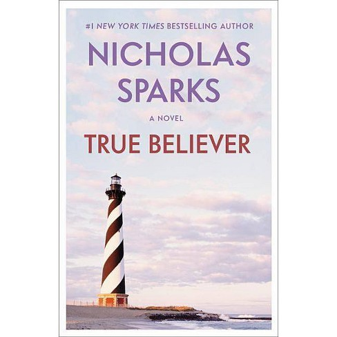True Believer - by  Nicholas Sparks (Paperback) - image 1 of 1