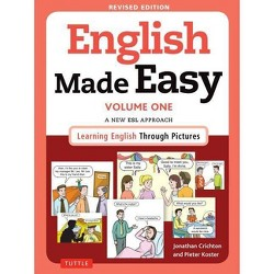 English Made Easy, Volume One - by  Jonathan Crichton & Pieter Koster (Paperback)