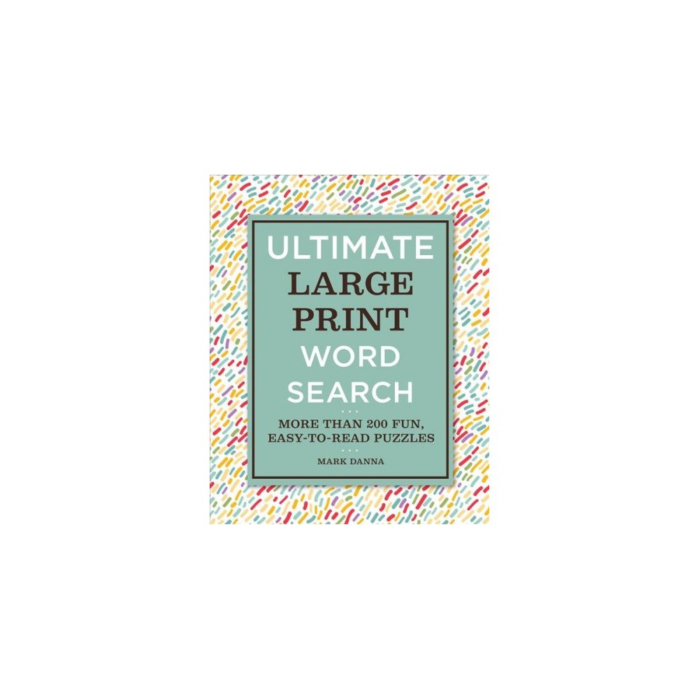 Ultimate Large Print Word Search - by Mark Danna (Paperback)