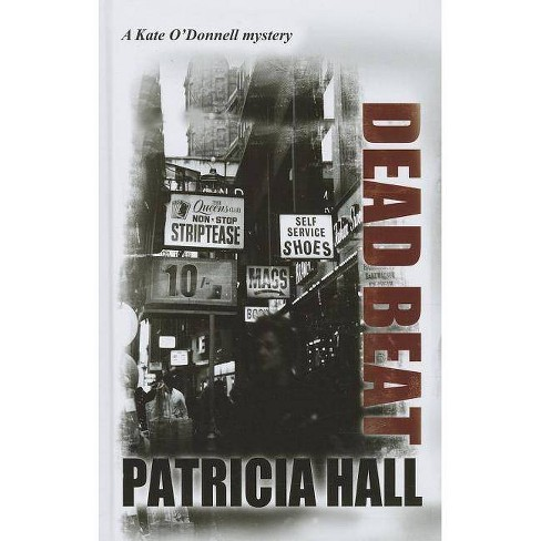 Dead Beat - by  Patricia Hall (Hardcover) - image 1 of 1