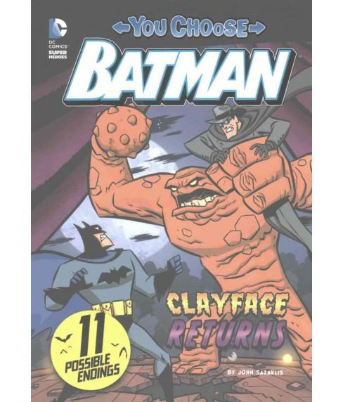 Clayface Returns (Paperback) (John Sazaklis) - image 1 of 1