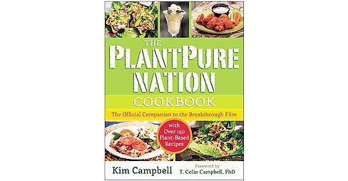 PlantPure Nation Cookbook : The Official Companion Cookbook to the Breakthrough Film...with over 150 - image 1 of 1