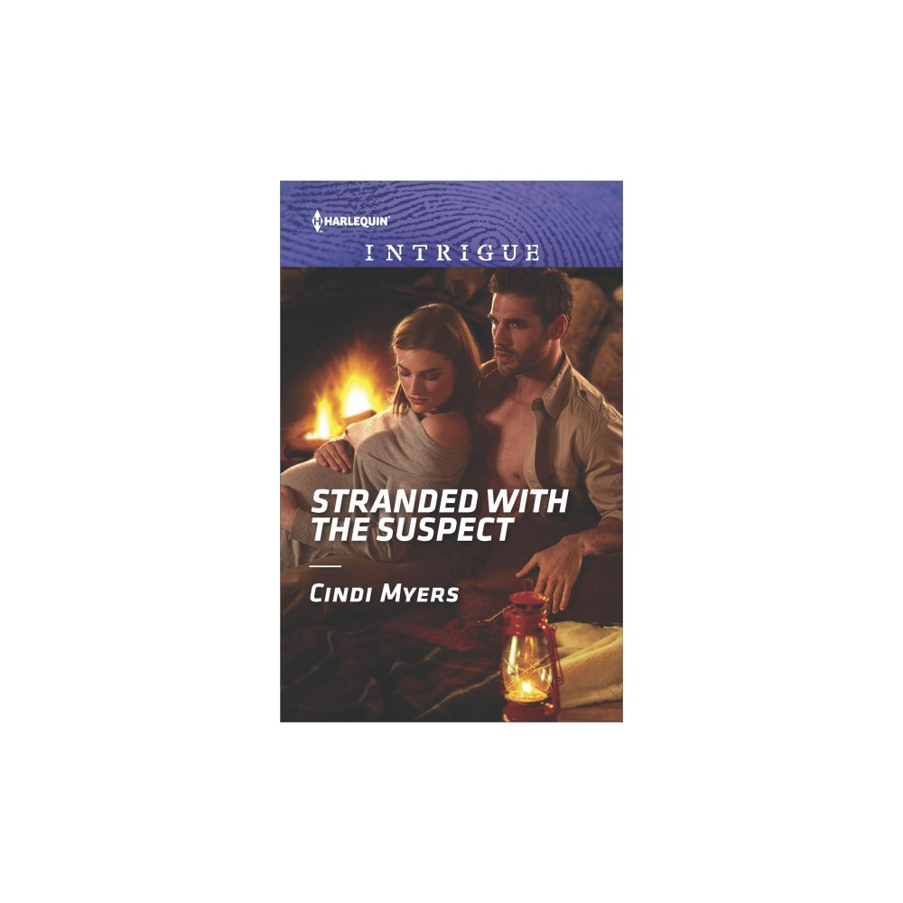Stranded With the Suspect - (Harlequin Intrigue Series) by Cindi Myers (Paperback)