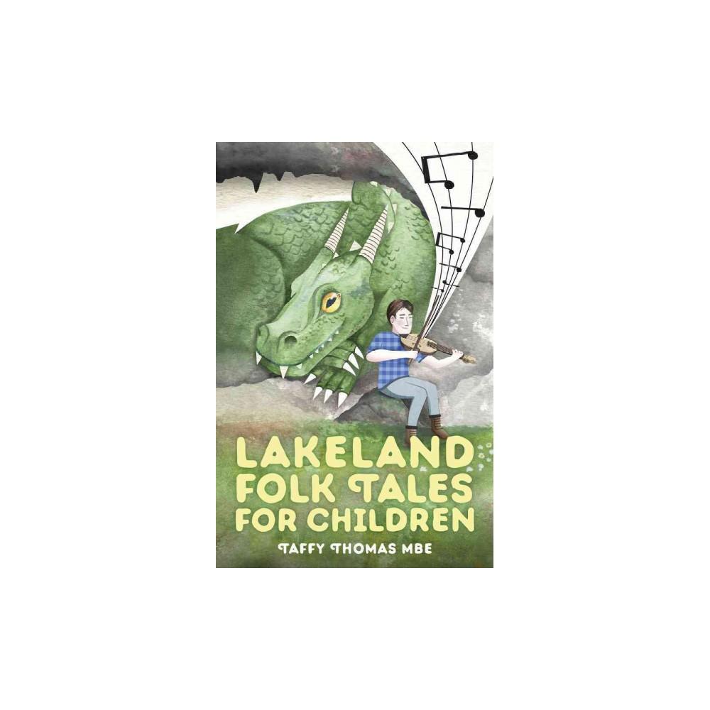 Lakeland Folk Tales for Children (Paperback) (Taffy Thomas)