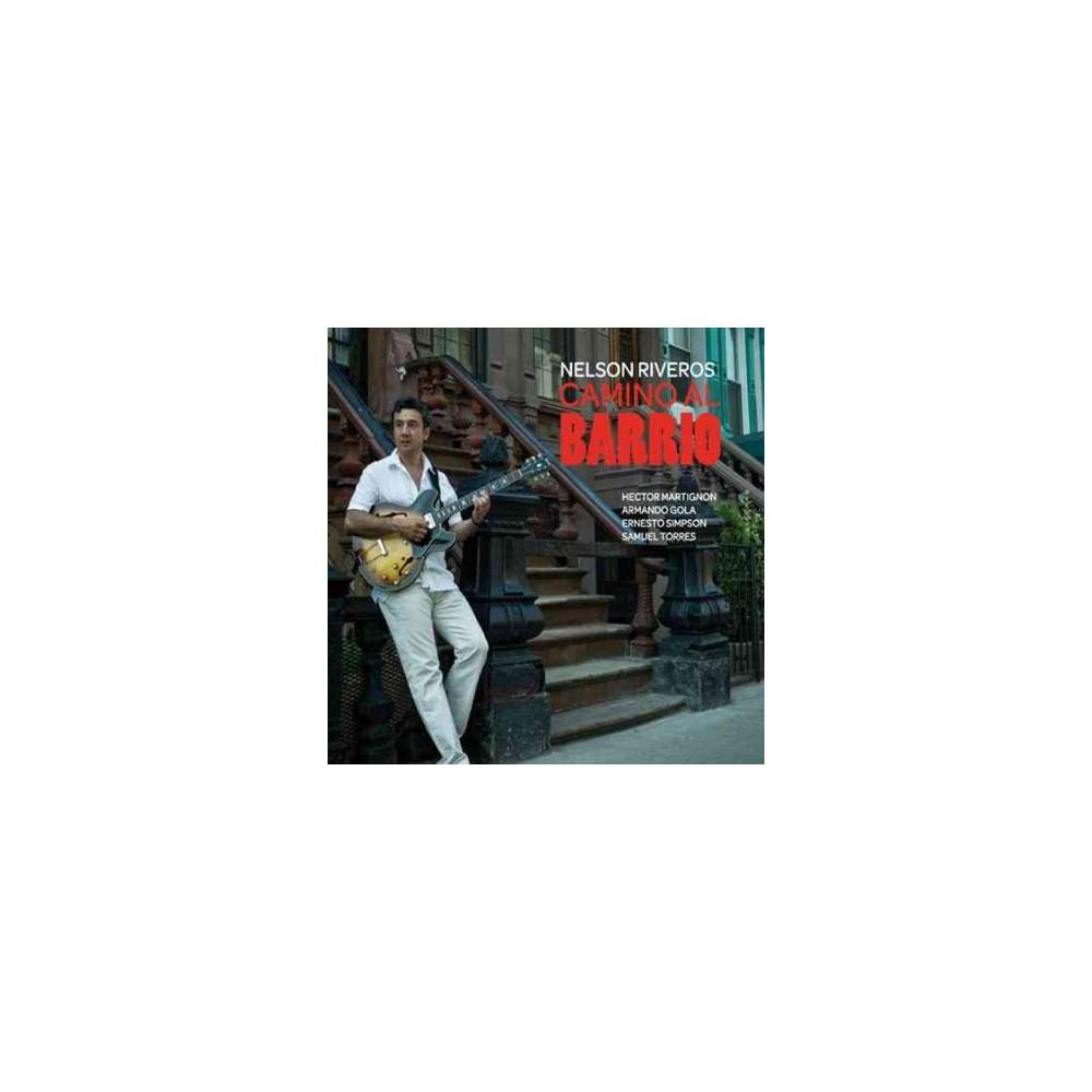 Nelson Riveros - Camino Al Barrio (CD)