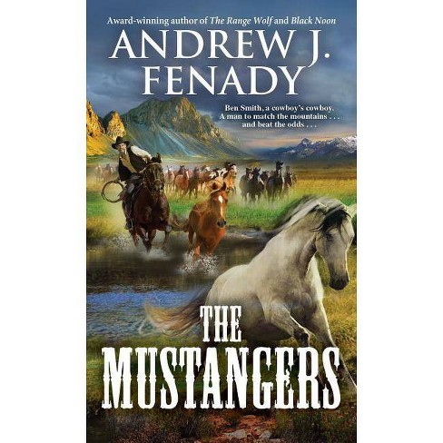 The Mustangers - by  Andrew J Fenady (Paperback) - image 1 of 1