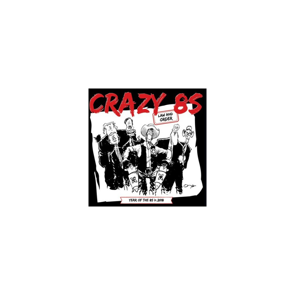 Crazy 8's - Law And Order V 2018 (Vinyl)