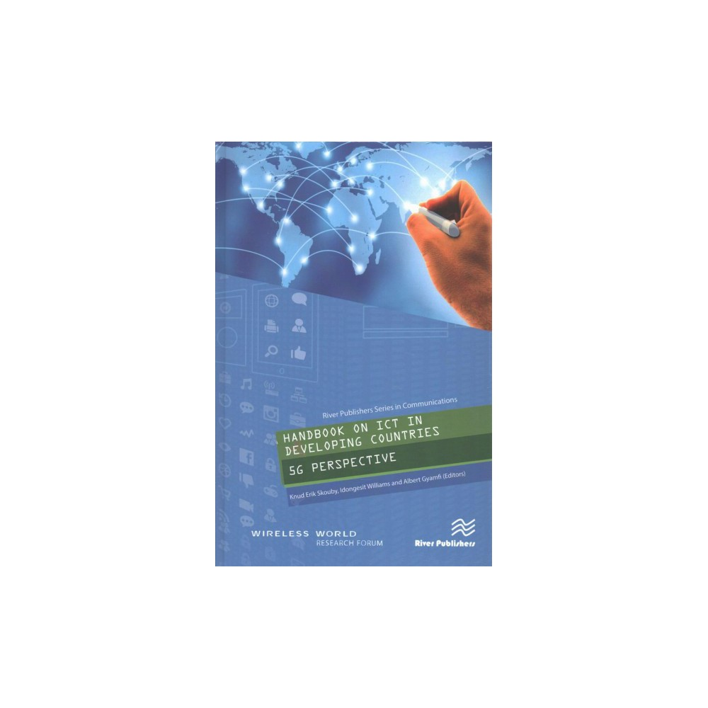 Handbook on Ict in Developing Countries : 5g Perspective - (Hardcover)