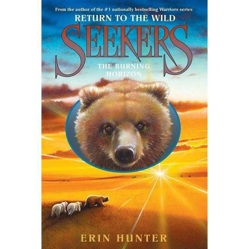 Seekers: Return to the Wild #5: The Burning Horizon - by  Erin Hunter (Hardcover) - image 1 of 1