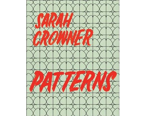 Patterns -  by Sarah Crowner (Paperback) - image 1 of 1