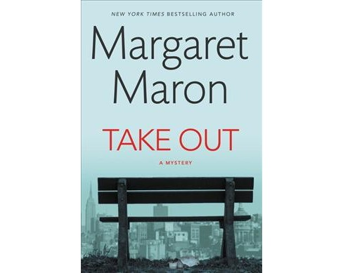 Take Out -  Large Print by Margaret Maron (Hardcover) - image 1 of 1