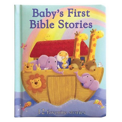 Baby's First Bible Stories - by Rachel Elliot (Hardcover)