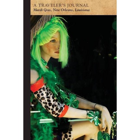Mardi Gras, New Orleans, Louisiana: A Traveler's Journal - (Travel Journal) by  Applewood Books - image 1 of 1