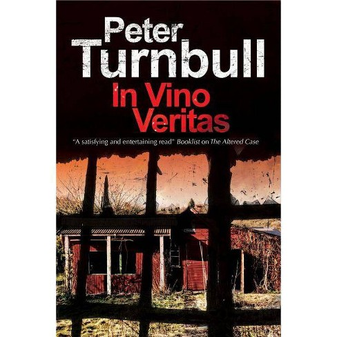 In Vino Veritas - (Harry Vicary Mystery) by  Peter Turnbull (Hardcover) - image 1 of 1
