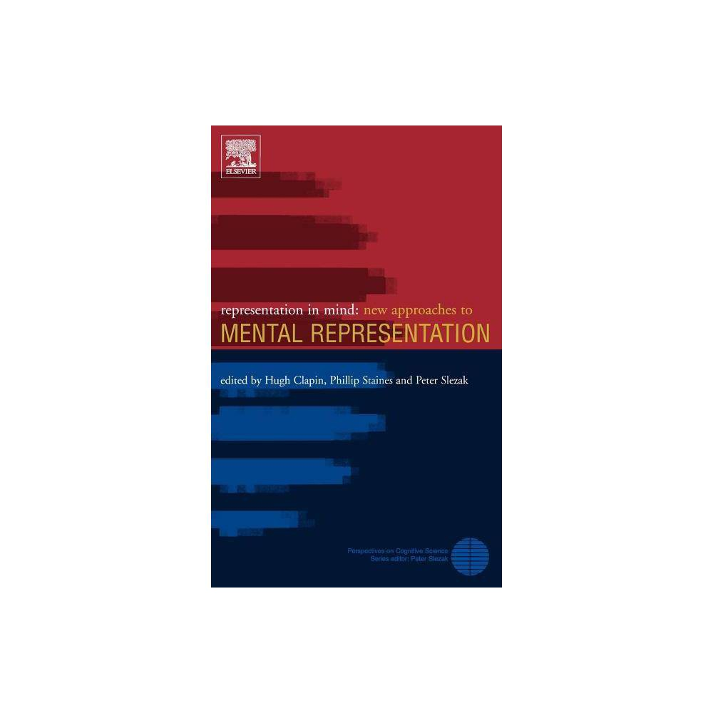 Representation In Mind 1 Perspectives On Cognitive Science By Hugh Clapin Phillip Staines Peter Slezak Hardcover