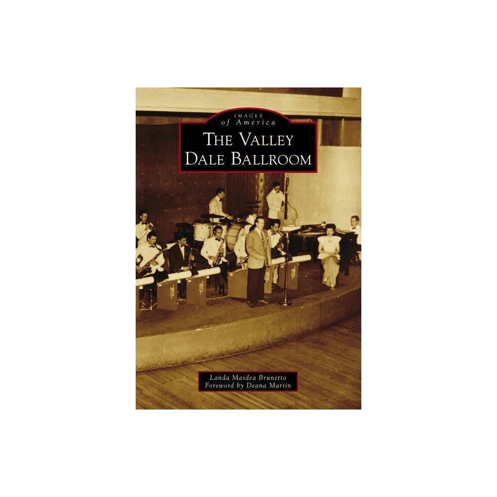 The Valley Dale Ballroom By Landa Masdea Brunetto Paperback