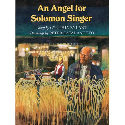An Angel for Solomon Singer - by  Cynthia Rylant (Paperback) - image 1 of 1