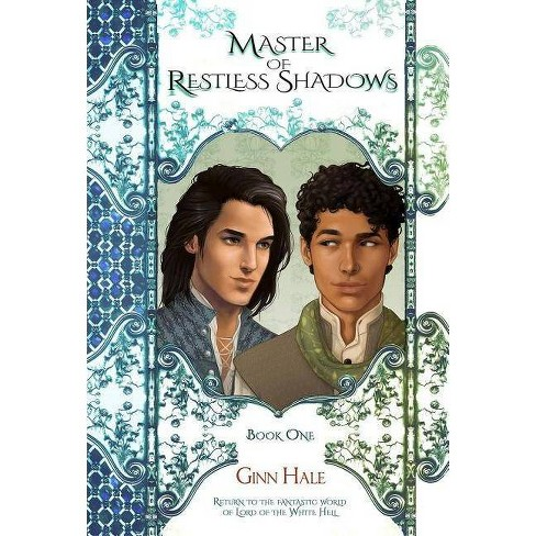 Master of Restless Shadows: Book One - (Cadeleonian) by  Ginn Hale (Paperback) - image 1 of 1